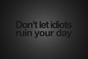 Black Background Quotes Idiots Wallpaper