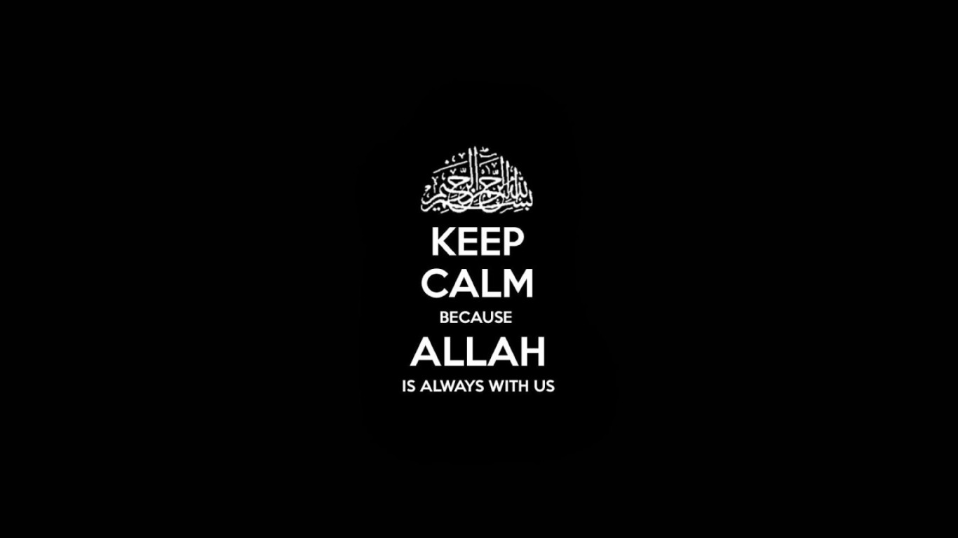 Quotes Keep Calm Allah Wallpaper Desktop HD