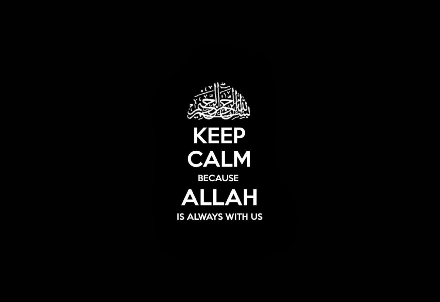Quotes Keep Calm Allah Wallpaper
